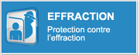 EFFRACTION - Protection contre l'effraction