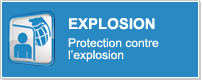 EXPLOSION - Protection contre l'explosion