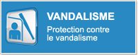 VANDALISM - Protection against vandalism